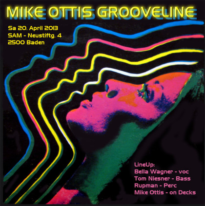 Mike Ottis Grooveline, 20. April